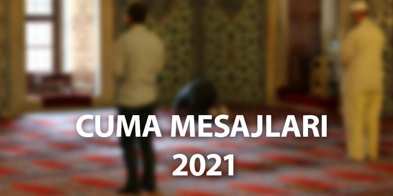 Cuma mesajları 2021… Kısa, yazılı, resimli, yeni cuma mesajı ve anlamlı cuma sözleri