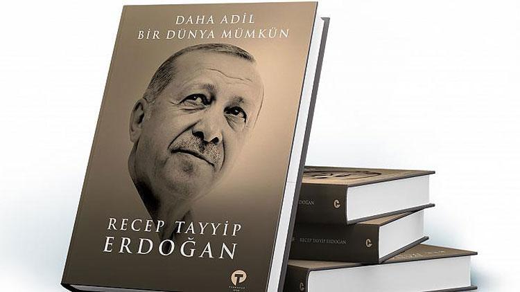 Cumhurbaşkanı Erdoğan kaleme aldı! Daha Adil Bir Dünya Mümkün
