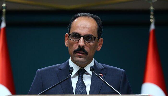 Cumhurbaşkanlığı Sözcüsü Kalın'dan 1915 olaylarına ilişkin açıklama
