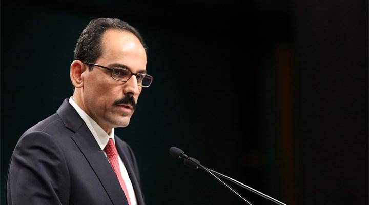 Kalın'dan 'Boğaziçi' açıklaması: Cumhurbaşkanının yetkisinin sorgulanması sağlıklı değil